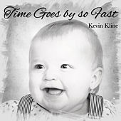 Time Goes by so Fast by Kevin Kline