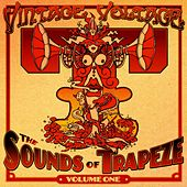 Vintage Voltage: The Sounds of Trapeze, Vol. 1 by Various