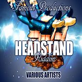 Head Stand Riddim by Various