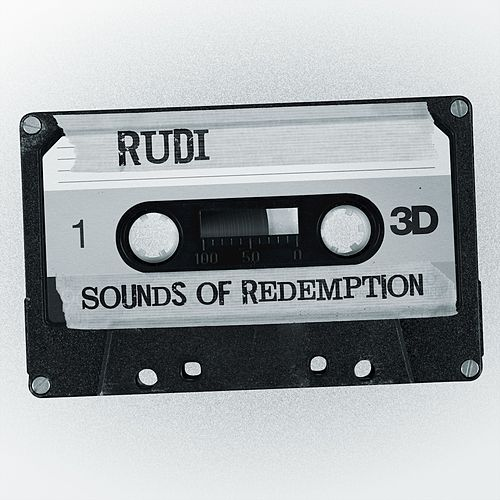 Sounds of Redemption by Rudi