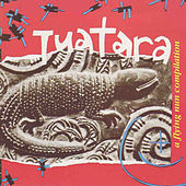 Tuatara by Various Artists