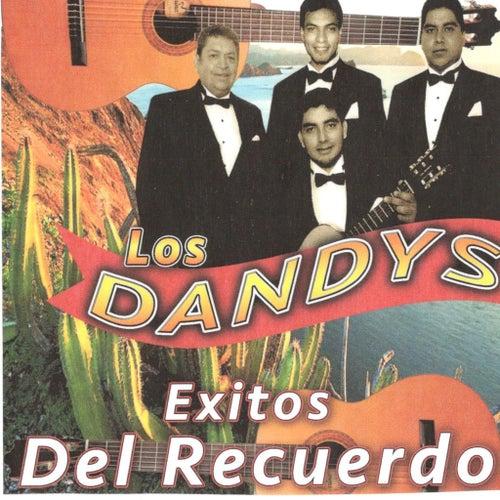 Exitos del Recuerdo by Los Dandys