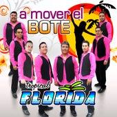 A Mover El Bote by Tropical Florida