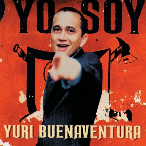 Yo Soy by Yuri Buenaventura