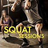Squat Sessions von Various Artists