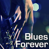Blues Forever von Various Artists