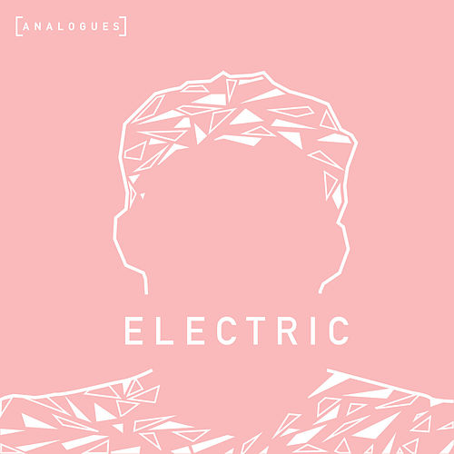 Electric by Analogues