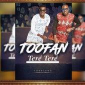 Teré teré by Toofan