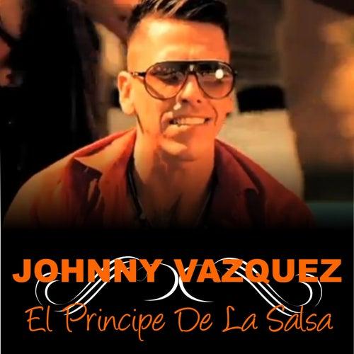 El Príncipe de la Salsa by Johnny Vazquez