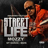 Street Life (feat. GT Garza & Quis) - Single by Gt Garza
