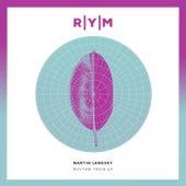 Rythm Train EP by Martin Landsky