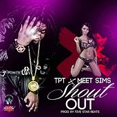 Shout out (feat. Meet Sims) by Tpt
