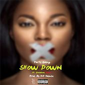 Show Down (feat. Shawna Redd) by Partygang