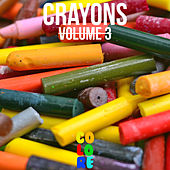 Crayons, Vol. 3 by Various Artists