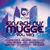 Einfach Nur Mugge, Vol. Ten by Various Artists