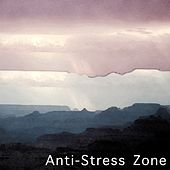 Anti-Stress Zone : Music to Relax Your Mind by Deep Sleep Relaxation