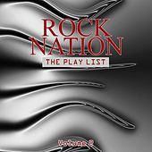 Rock Nation: The Play List, Vol. 2 by Various Artists