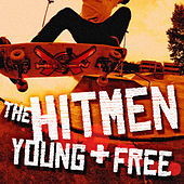 Young & Free by The Hitmen