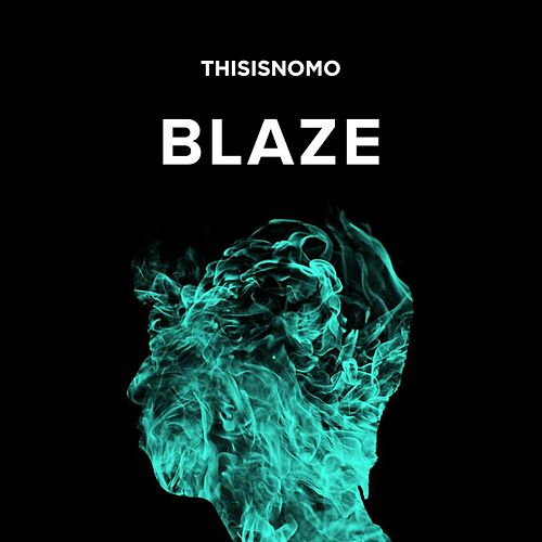Blaze by NOMO