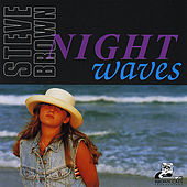 Night Waves by Steve Brown