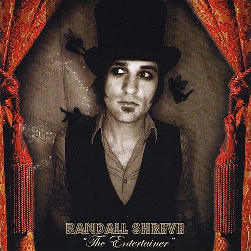 The Entertainer by Randall Shreve