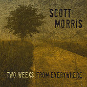 Two Weeks From Everywhere by Scott Morris