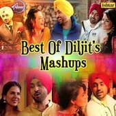 Best of Diljits Mashups by Various Artists