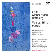 MENDELSSOHN, Felix: Church Music, Vol. 4 - Psalm 114 / Psalm 42 / Lauda Sion (Stuttgart Chamber Choir) by Various Artists