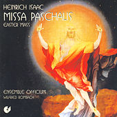 ISAAC, H.: Missa paschalis (Ensemble Officium) by Wilfried Rombach