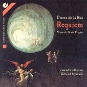 LA RUE: Missa pro defunctis / Missa de Beata Virgine (Ensemble Officium, Rombach) by Wilfried Rombach