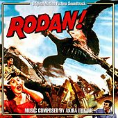 Rodan (Original Motion Picture Soundtrack) by Akira Ifukube
