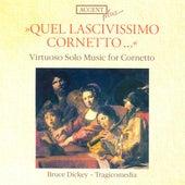 Cornet Music - MERULA, T. / RORE, C. / GABRIELI, A. / FRESCOBALDI, G.A. / PALESTRINA, G.P. / CRECQUILLON, T. (Dickey) by Various Artists