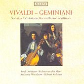 Cello Music - VIVALDI, A. / GEMINIANI, F. (Sonatas for violoncello and basso continuo) (Dieltiens) by Various Artists