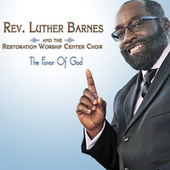 The Favor Of God by Rev. Luther Barnes