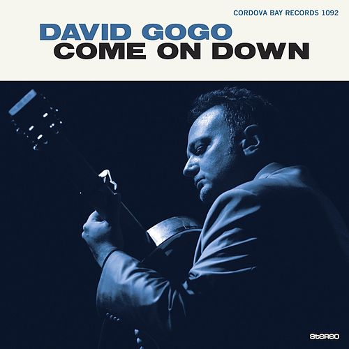 Come on Down by David Gogo