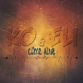 Come Alive - EP by KO