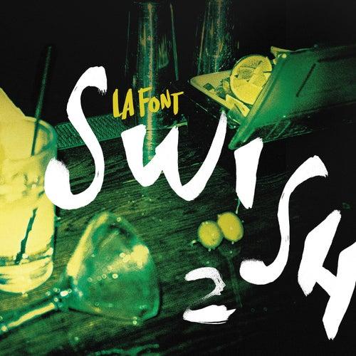 Swish 2 by La Font