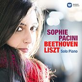 Solo Piano - Beethoven & Liszt by Sophie Pacini