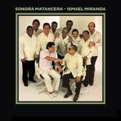 Sonora Matancera / Ismael Miranda by Ismael Miranda