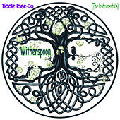 Tiddle-Idee-Do (The Instrumentals) by Witherspoon