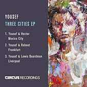 Three Cities EP by Yousef