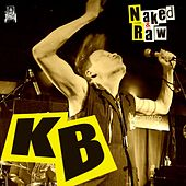 Naked & Raw by KB