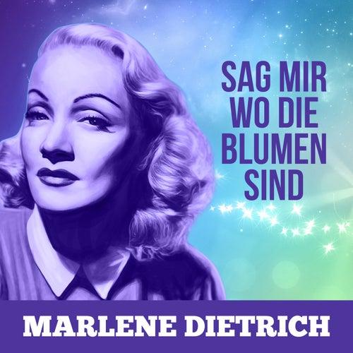 Sag mir wo die Blumen sind von Marlene Dietrich