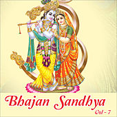 Bhajan Sandhya, Vol. 7 by Anup Jalota