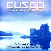 Tales from a Distant Land (Remastered by Basswolf) von Cusco