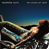 60 Cycles of Love by The Richmond Sluts
