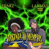Virginia to Memphis (Chopped and Screwed) by La' Chat