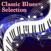 Classic Blues Selection von Various Artists