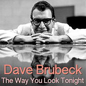 The Way You Look Tonight von Dave Brubeck