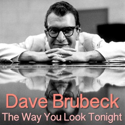 The Way You Look Tonight von Dave Brubeck